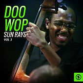 Doo Wop Sun Rays, Vol. 3 by Various Artists