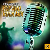 In the Mood for Pop and Rock Mix, Vol. 1 by Various Artists