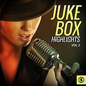 Play & Download Juke Box Highlights, Vol. 2 by Various Artists | Napster