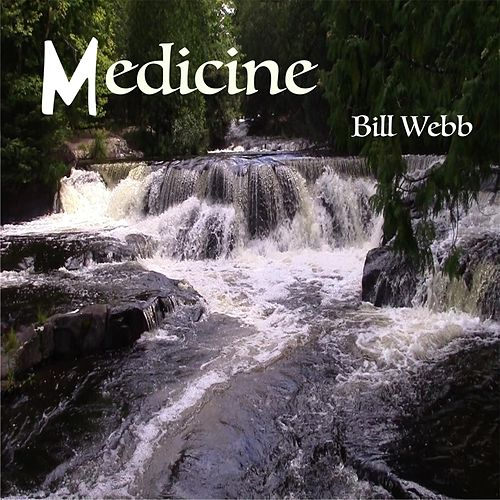 Medicine by Bill Webb