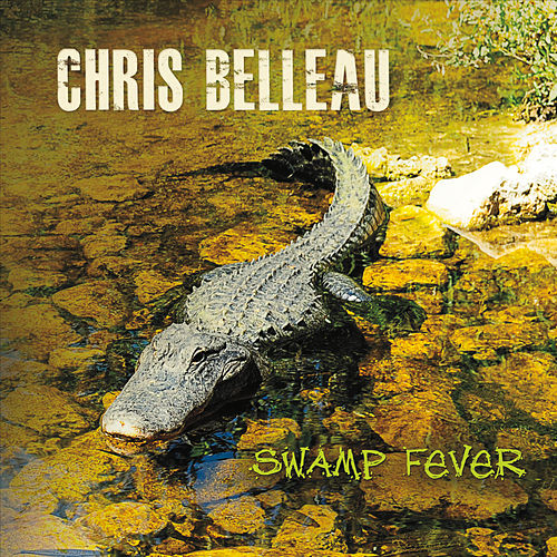 Swamp Fever by Chris Belleau