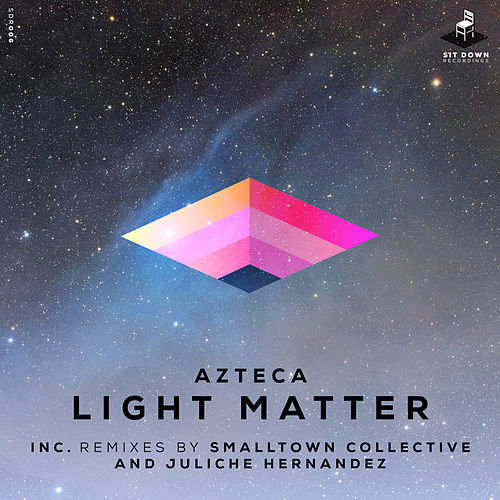 Play & Download Light Matter by Azteca | Napster