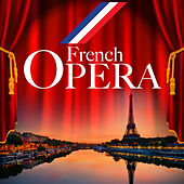 Play & Download French Opera by Various Artists | Napster