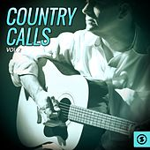 Country Calls, Vol. 2 by Various Artists