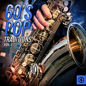 60's Pop Traditions, Vol. 2 by Various Artists