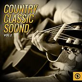 Play & Download Country Classic Sound, Vol. 2 by Various Artists | Napster