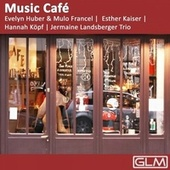 Play & Download Music Café by Various Artists | Napster