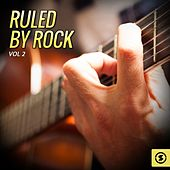 Ruled by Rock, Vol. 2 by Various Artists