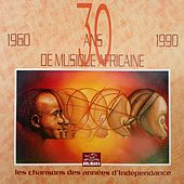 Play & Download 30 Ans De Musique Africaine (1960-1990) by Various Artists | Napster