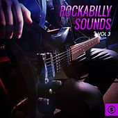 Rockabilly Sounds, Vol. 3 by Various Artists