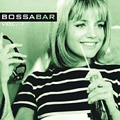 Play & Download Bossa Bar, Vol. 1 (Cocktail Jazz Music) by Various Artists | Napster
