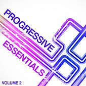 Play & Download Progressive Essentials, Vol. 2 by Various Artists | Napster