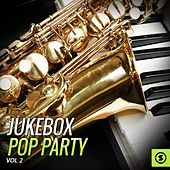 Play & Download JukeBox Pop Party, Vol. 2 by Various Artists | Napster