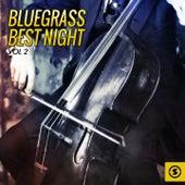 Bluegrass Best Night, Vol. 2 by Various Artists