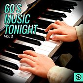 Play & Download 60's Music Tonight, Vol. 2 by Various Artists | Napster