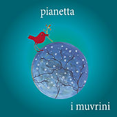 Play & Download Pianetta by I Muvrini | Napster