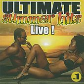 Ultimate Summer Hits, Vol. 1 (Live) by Various Artists
