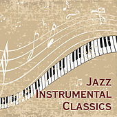 Jazz Instrumental Classics – Mellow Piano Music, Easy Listening, Jazz Lounge, Smooth Jazz for Coffee Time, Relax, Cafe Music by Soulive