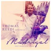 Madrigal (Euphonium and Piano) by Thomas Rüedi