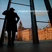 Silhouette by Charlie Landsborough