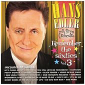 Play & Download Remember the Sixties, Vol. 3 by Hans Edler | Napster