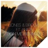 Join Me (Remixes) by Jones & Brock