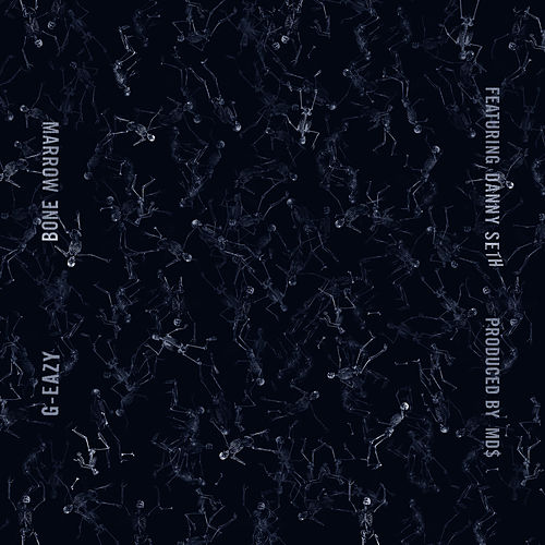 Bone Marrow by G-Eazy