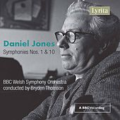 Jones: Symphonies Nos. 1 & 10 by BBC Welsh Symphony Orchestra