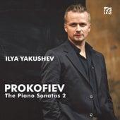 Prokofiev: The Piano Sonatas, Vol. 2 by Ilya Yakushev