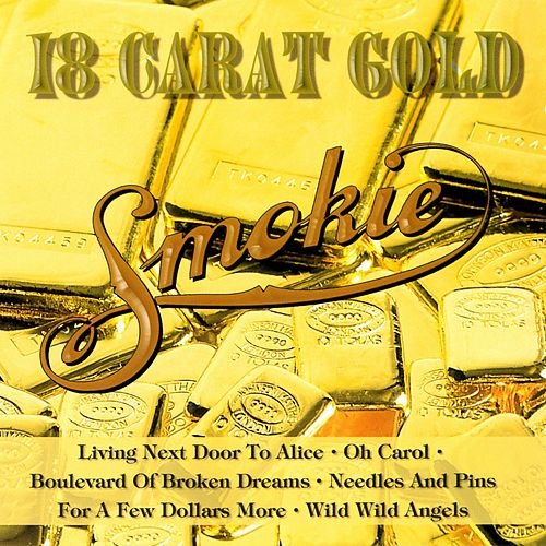 18 Carat Gold by Smokie