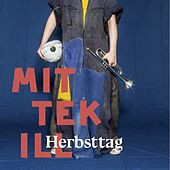 Play & Download Herbsttag by Mittekill | Napster