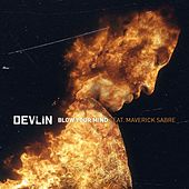 Blow Your Mind by Devlin
