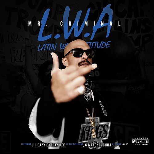 Play & Download L.W.A: Latin with Attitude by Mr. Criminal | Napster