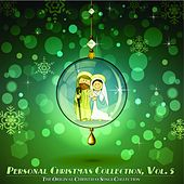 Personal Christmas Collection, Vol. 5 (The Original Christmas Songs Collection) von Various Artists
