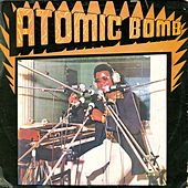 Play & Download Atomic Bomb by William Onyeabor | Napster