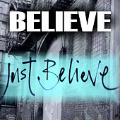 Just Believe by Believe