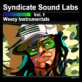 Weezy Instrumentals, Vol. 1 (Instrumentals) by Syndicate Sound Labs