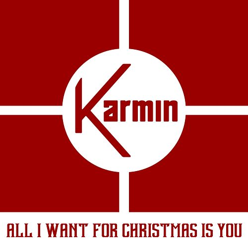 Play & Download All I Want for Christmas Is You by Karmin | Napster