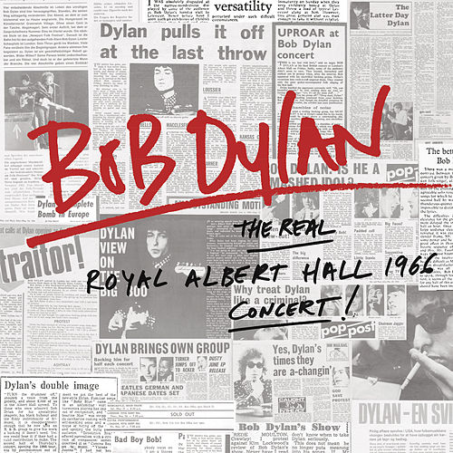 The Real Royal Albert Hall 1966 Concert (Live) by Bob Dylan