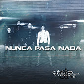 Play & Download Nunca Pasa Nada by Elida Reyna | Napster