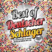 Best of deutscher Schlager 2017 (Die besten XXL apres Ski Schlager hits bis zur Karneval Party 2018) von Deutscher Schlager