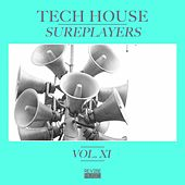 Play & Download Tech House Sureplayers, Vol. 11 by Various Artists | Napster