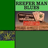 Reefer Man Blues by Various Artists