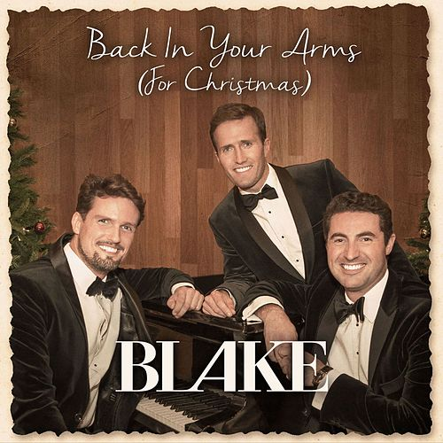 Back in Your Arms (For Christmas) by Blake