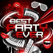 Best Party Ever by Various Artists