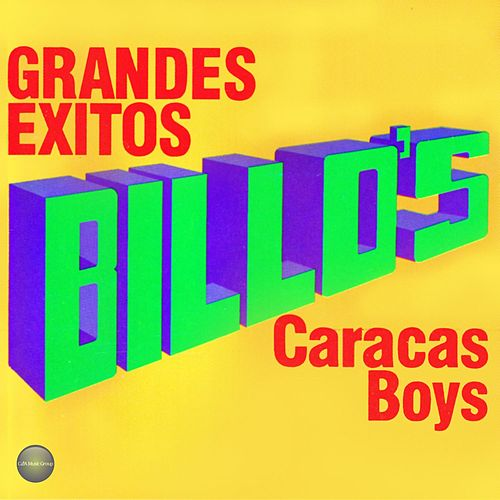 Play & Download Grandes Exitos by Billo's Caracas Boys | Napster