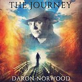 Play & Download The Journey by Daron Norwood | Napster