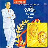 Play & Download Lo Mejor de la Epoca de Oro de Billo by Billo's Caracas Boys | Napster