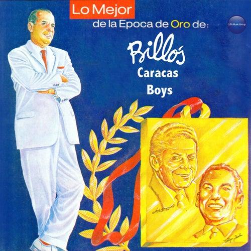 Play & Download Lo Mejor de la Epoca de Oro de Billo by Billo's Caracas Boys | Napster