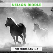 Freedom Loving by Nelson Riddle